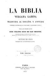 La Biblia Vulgata latina, traducida al español y anotada ---