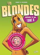 Les Blondes T06: Mises à nu