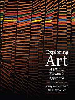 Exploring Art  A Global  Thematic Approach Book