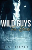 Wild Guys  The Boss PDF