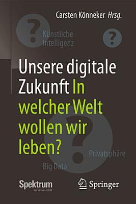 Unsere digitale Zukunft PDF