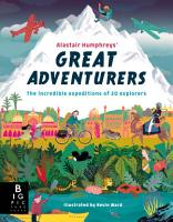 Alastair Humphreys  Great Adventurers PDF