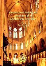 Mystical Extra Training for Franz BardonÇs Initiation into Hermetics