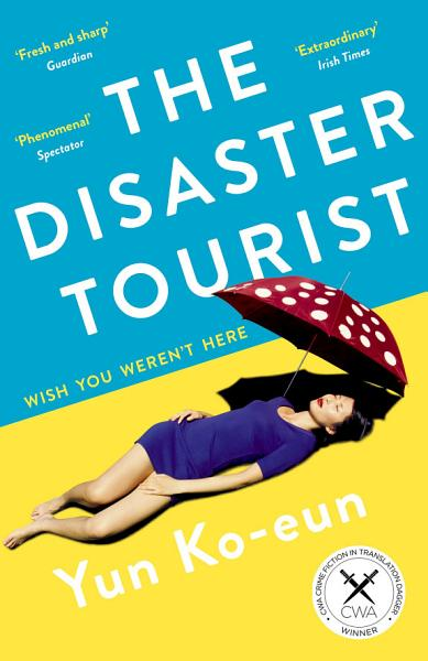 Download The Disaster Tourist Book
