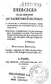 Exercices de la dévotion au Sacré-Coeur de Jésus à l'usage de la Confrérie établie à Semur en Bionnois et confirmée par le Pape Pie VII