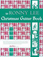 The Ronny Lee Christmas Guitar Book