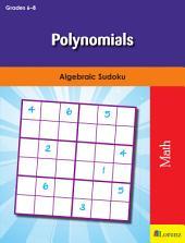 Polynomials: Algebraic Sudoku