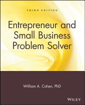 Entrepreneur and Small Business Problem Solver: Edition 3