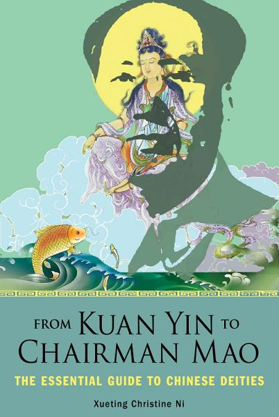 From Kuan Yin to Chairman Mao