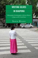 Writing Selves In Diaspora