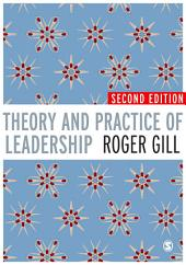 Theory and Practice of Leadership: Edition 2