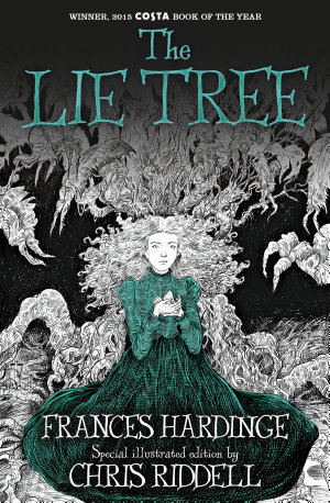 The Lie Tree  Illustrated Edition