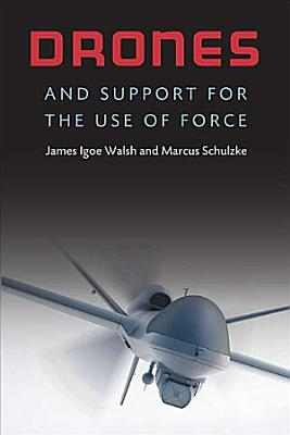 Drones and Support for the Use of Force PDF