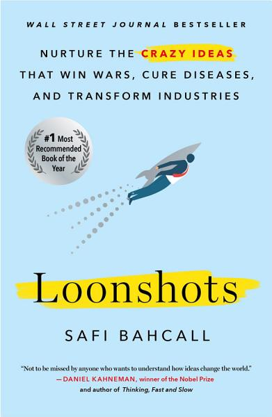 Download Loonshots Book