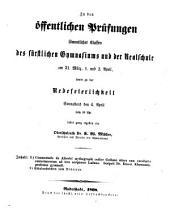 Zu den öffentlichen Prüfungen sämmtlicher Classen des Fürstlichen Gymnasiums und der Realschule ... sowie zu dem Sittenfeste ... ladet ein: 1868