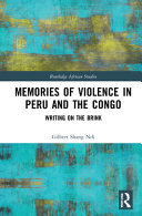 Memories of Violence in Peru and the Congo