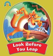 Look Before You Leap : Moral Stories