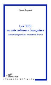 Les TPE ou microfirmes françaises: Caractéristiques dans un contexte de crise