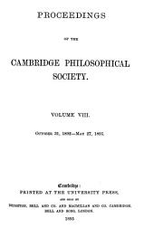 Proceedings of the Cambridge Philosophical Society: Mathematical and physical sciences, Volume 8