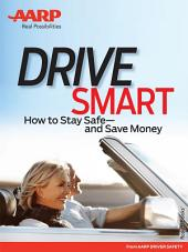 AARP's Drive Smart: How to Stay Safe—and Save Money