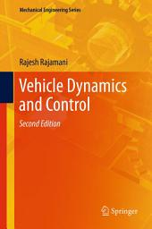 Vehicle Dynamics and Control: Edition 2