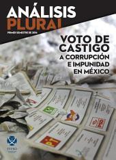 Voto de castigo a corrupción e impunidad en México
