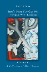 That S What You Get For Running With Scissors PDF