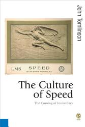 The Culture Of Speed Book PDF