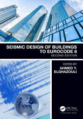 Seismic Design of Buildings to Eurocode 8, Second Edition: Edition 2