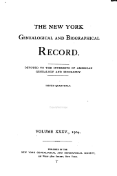 The New York Genealogical and Biographical Record: Volumes 35-36