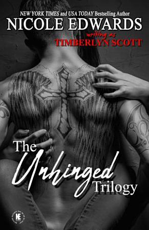 Unhinged Trilogy PDF
