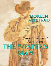 The Western Man: Four Historical Romances