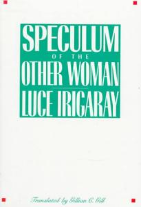 Speculum of the Other Woman