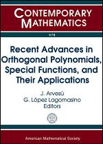 Recent Advances in Orthogonal Polynomials, Special Functions, and Their Applications