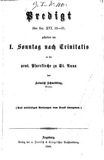 Predigt   ber Luc  XVI  19   31  gehalten am I  Sonntag nach Trinitatis in der prot  Pfarrkirche zu St  Anna von Heinrich Schmedding PDF