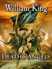 Death's Angels: Book One of the Terrarch Chronicles