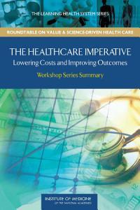 The Healthcare Imperative Book