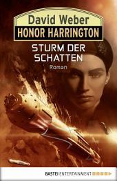 Honor Harrington: Sturm der Schatten: Bd. 22. Roman