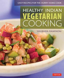 Healthy Indian Vegetarian Cooking Book