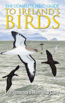 The Complete Field Guide to Ireland s Birds PDF