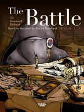 The Battle -: Based on the novel by Patrick Rambaud