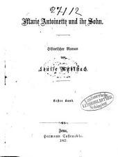 Marie Antoinette und ihr Sohn: Historischer Roman von Louise Mühlbach, Band 1