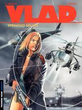 Vlad – tome 6 - Opération Déluge