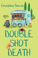 Double Shot Death