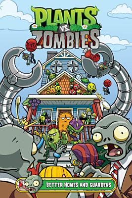 Plants Vs  Zombies Volume 15  Better Homes and Guardens