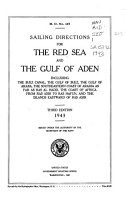 Sailing Directions for the Red Sea and the Gulf of Aden  Including the Suez Canal  the Gulf of Suez  the Gulf of Akaba  the Southeastern Coast of Arabia as for as Ras Al Hadd  the Coast of Africa from Ras Asir to Ras Hafun  and the Islands Eastward of Ras Asir PDF