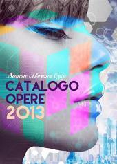 Simone Morana Cyla | Catalogo Opere 2013