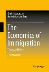 The Economics of Immigration: Theory and Policy, Edition 2
