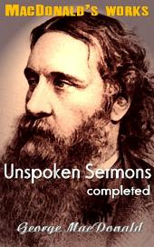 Unspoken Sermons, completed: MacDonald's Works