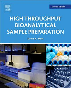 High Throughput Bioanalytical Sample Preparation